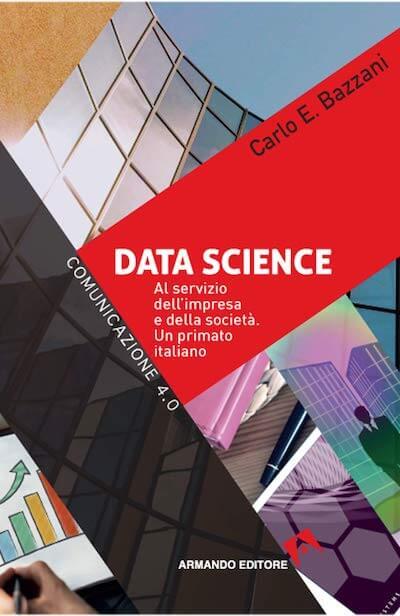Data Science – Al servizio dell'impresa e della società. Un primato italiano